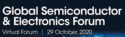 Global Semiconductor and Electronics Virtual Forum
