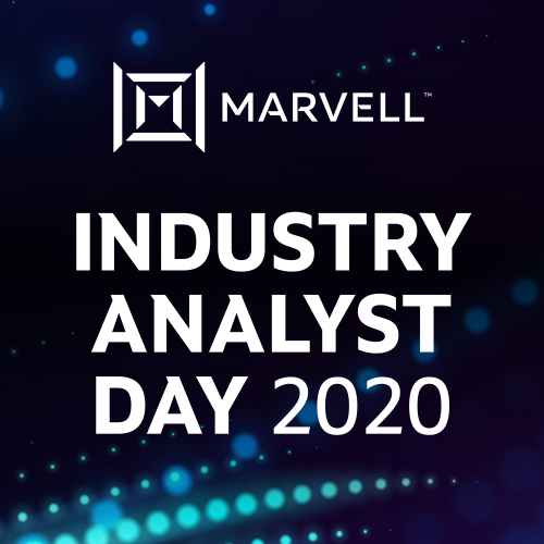 Marvell Industry Analyst Day
